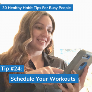 Tip #24: Schedule Your Workouts