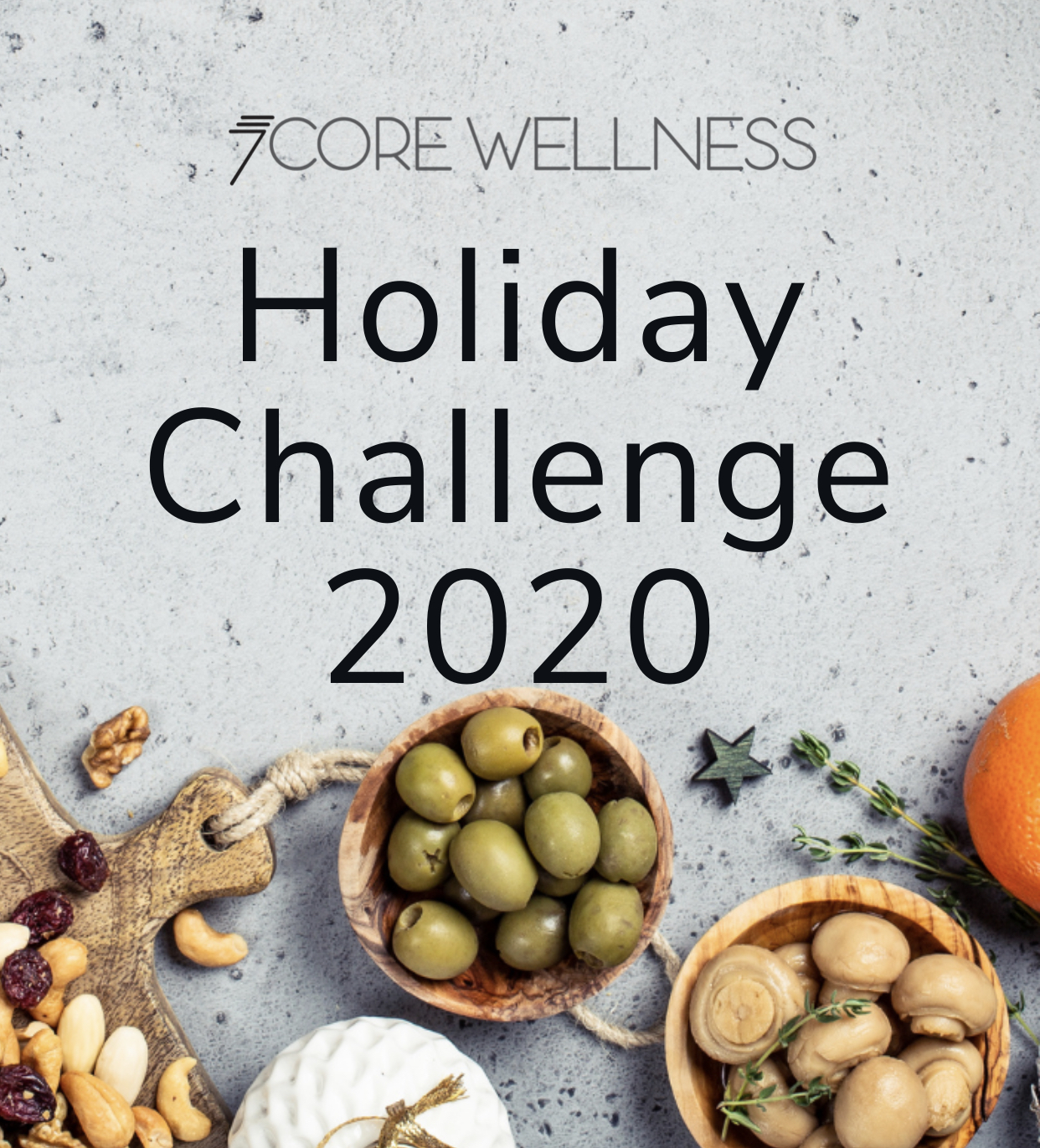 Snacky food with words 'Holiday Challenge 2020'